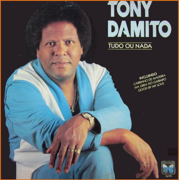 Tony Damito – 1988 – Tudo Ou Nada
